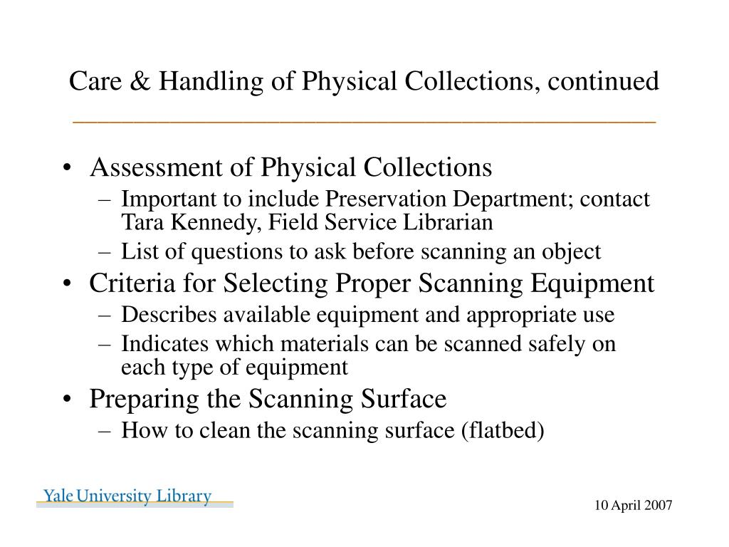 Care & Handling of Physical Collections, continued