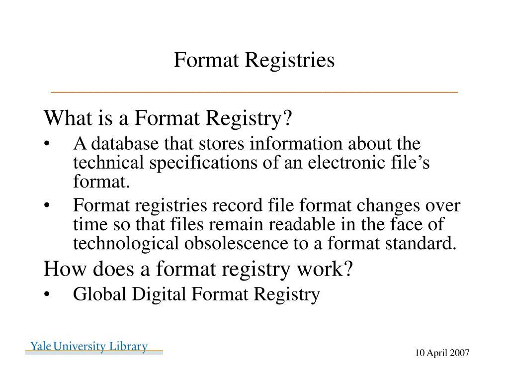 Format Registries