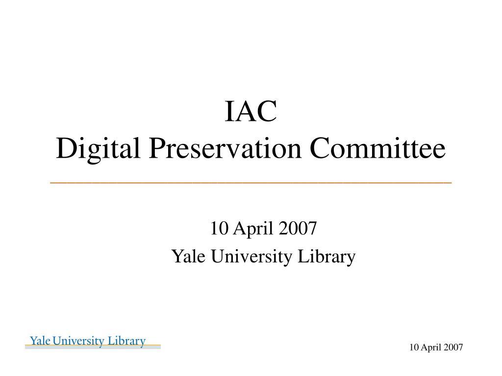 iac digital preservation committee