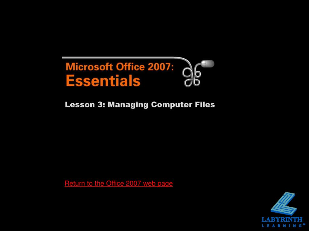 Lesson 3: Managing Computer Files