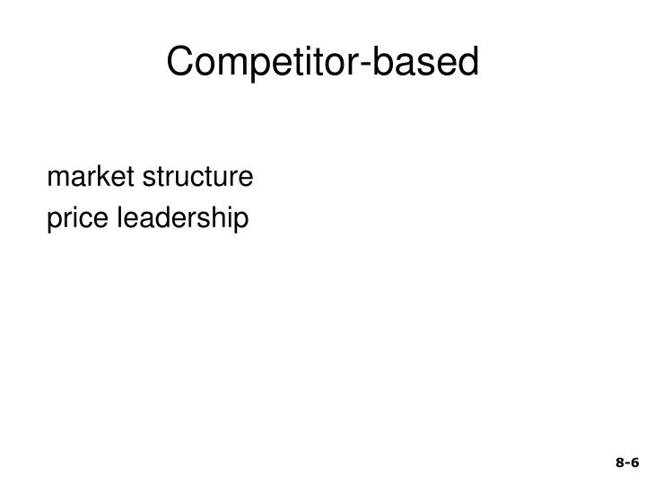 Competitor-based