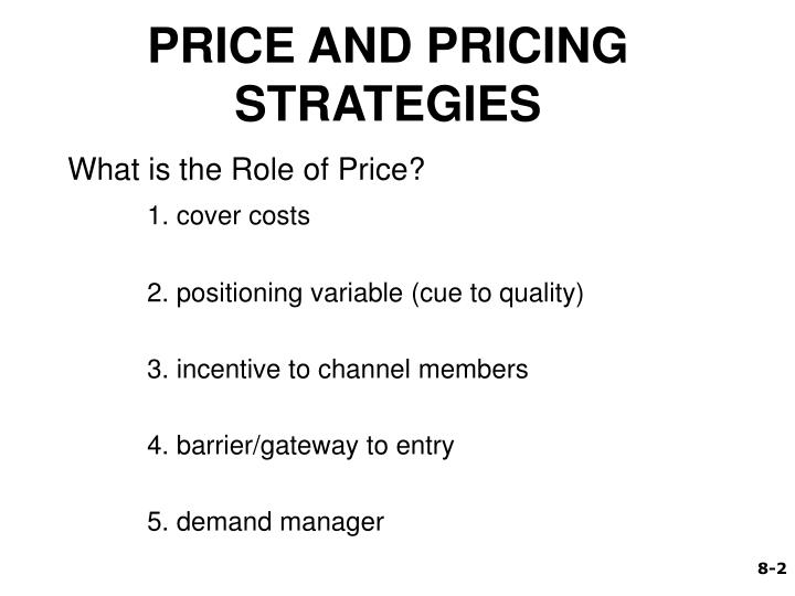 Price and pricing strategies