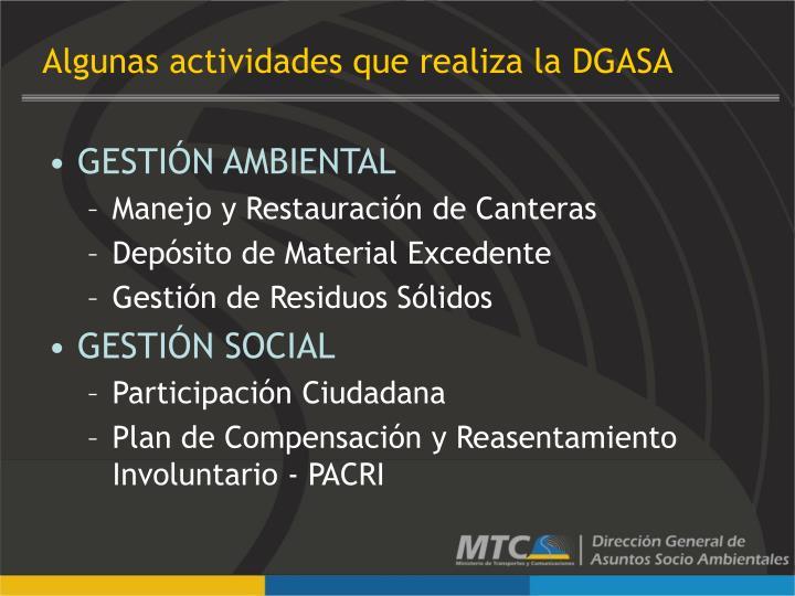 Algunas actividades que realiza la DGASA