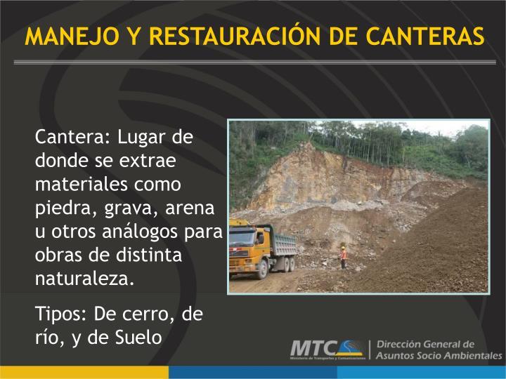 MANEJO Y RESTAURACIÓN DE CANTERAS