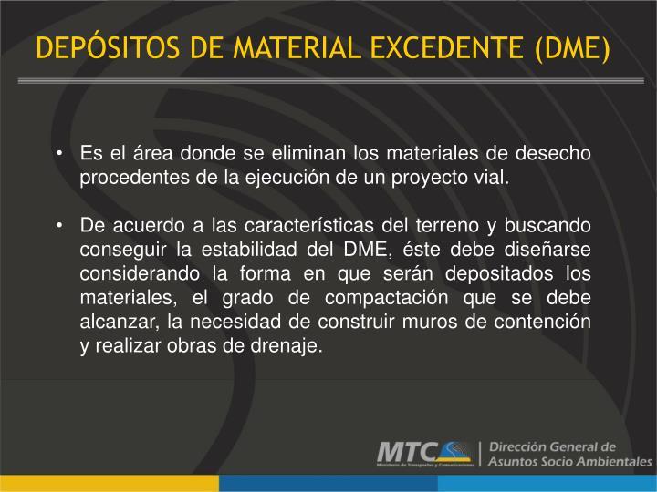 DEPÓSITOS DE MATERIAL EXCEDENTE (DME)