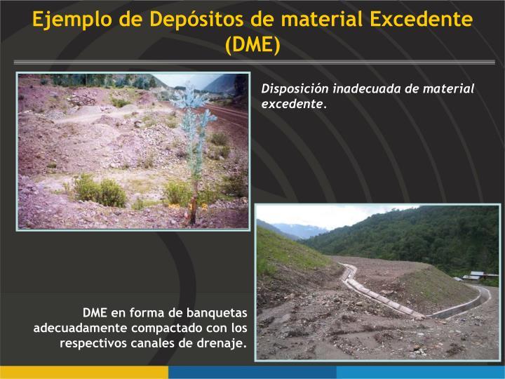 Ejemplo de Depósitos de material Excedente (DME)