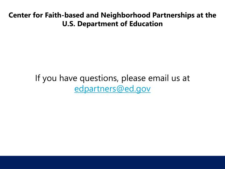 Center for Faith-based and Neighborhood Partnerships at the U.S. Department of Education