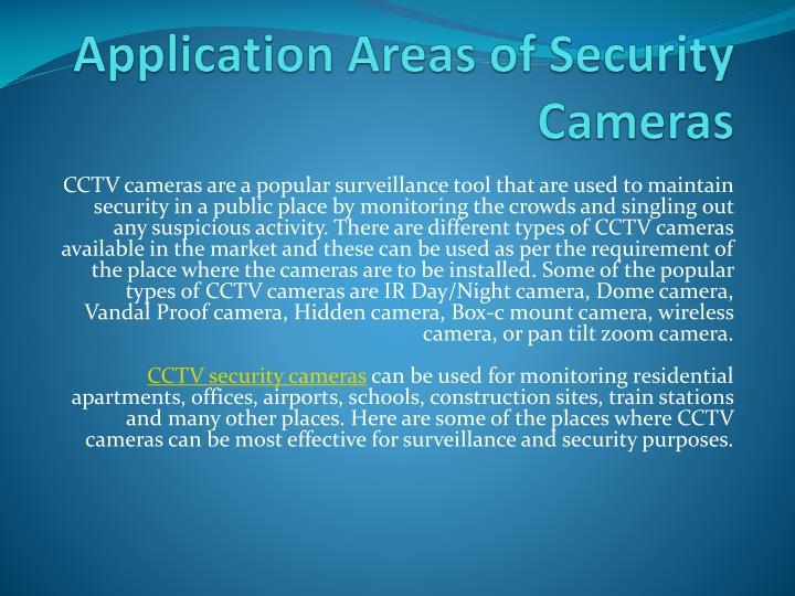 Application areas of security cameras
