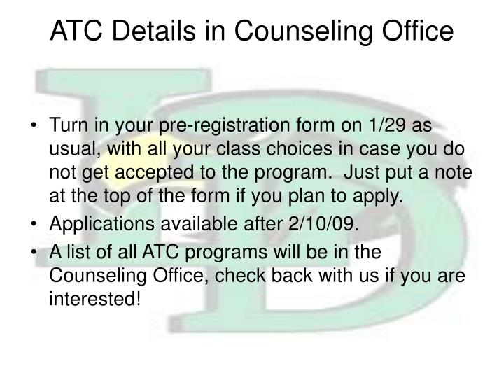 ATC Details in Counseling Office