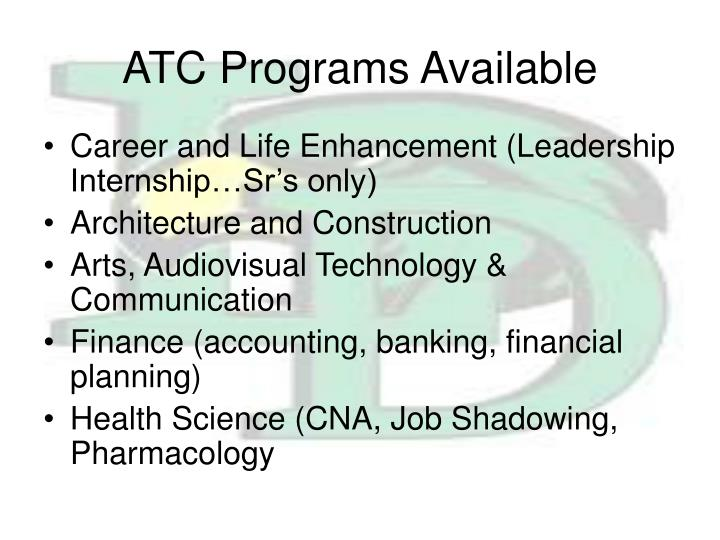 ATC Programs Available