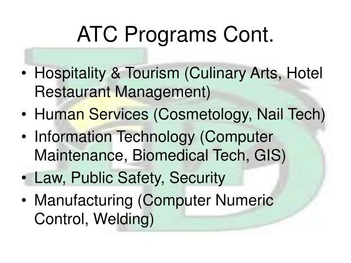 ATC Programs Cont.