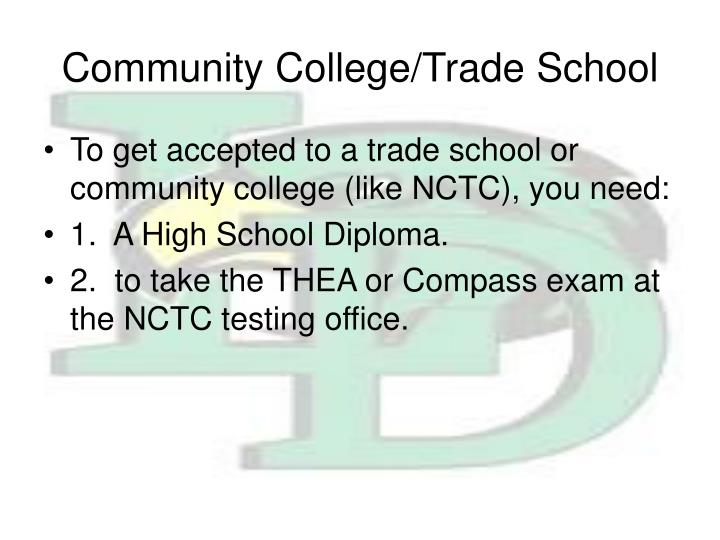 Community College/Trade School