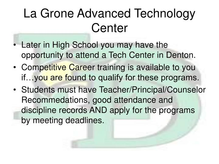 La Grone Advanced Technology Center