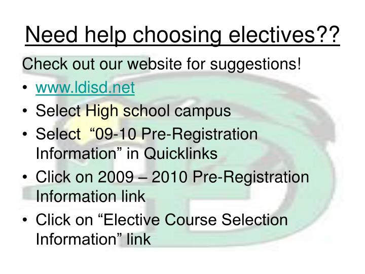 Need help choosing electives??