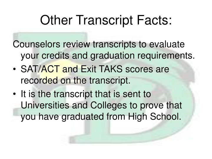 Other Transcript Facts: