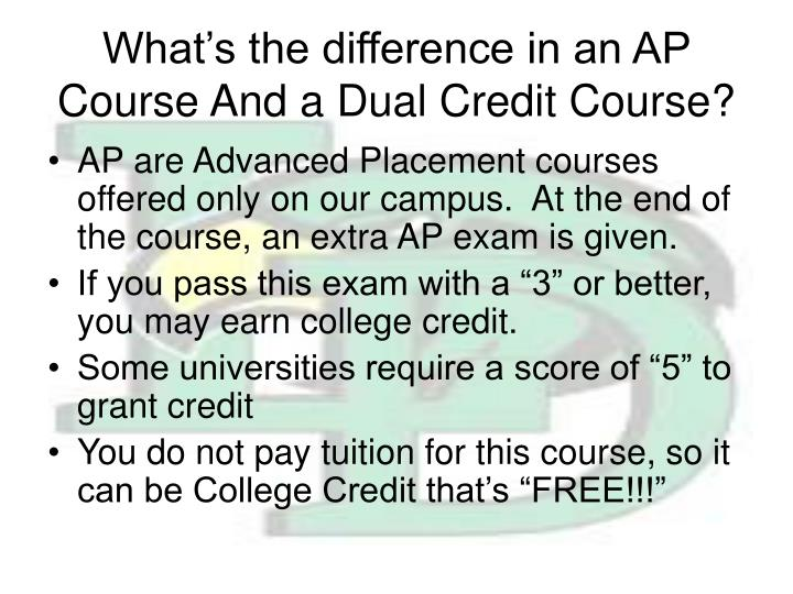 What's the difference in an AP Course And a Dual Credit Course?