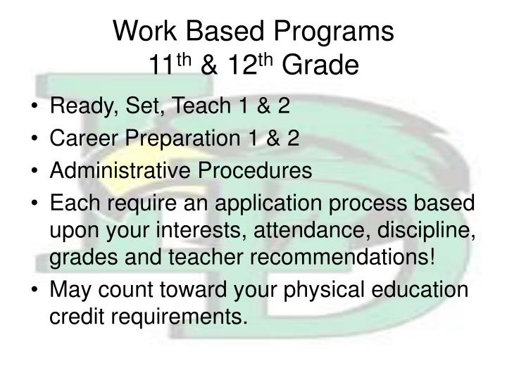 Work Based Programs