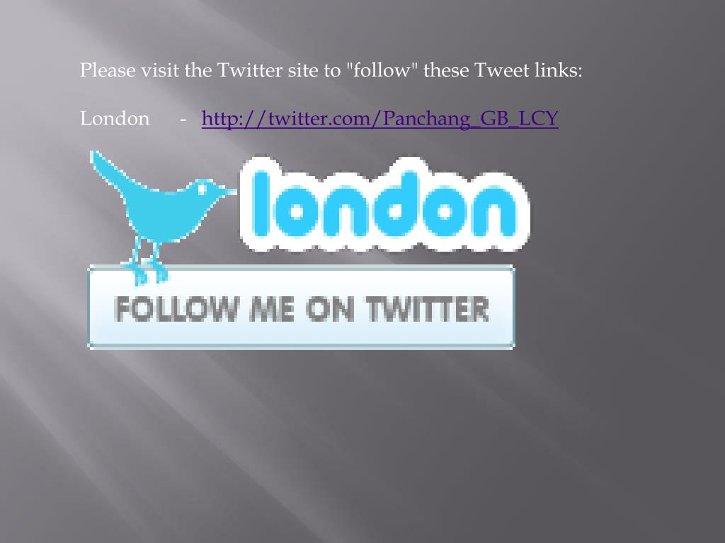 "Please visit the Twitter site to ""follow"" these Tweet links:"