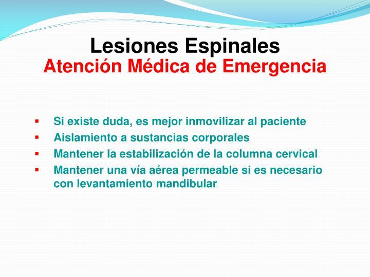 Lesiones Espinales