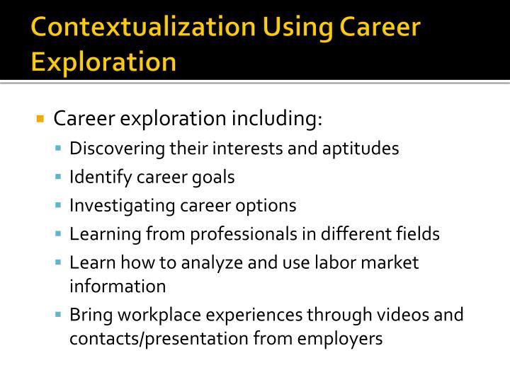 Contextualization Using Career Exploration