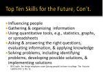 top ten skills for the future con t