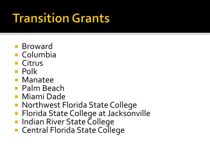 Transition Grants