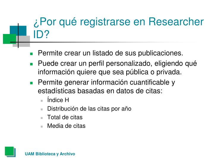 ¿Por qué registrarse en Researcher ID?