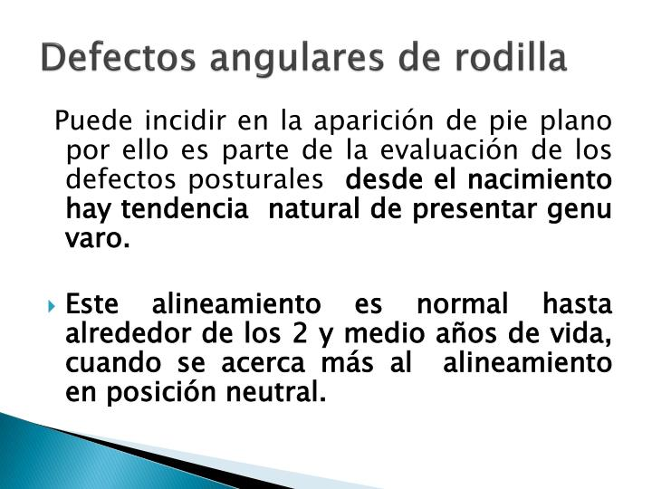 Defectos angulares de rodilla