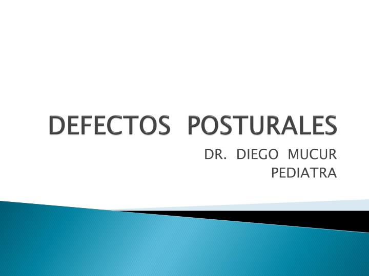 DEFECTOS  POSTURALES
