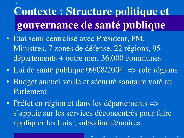 Contexte : Structure politique et gouvernance de santé publique
