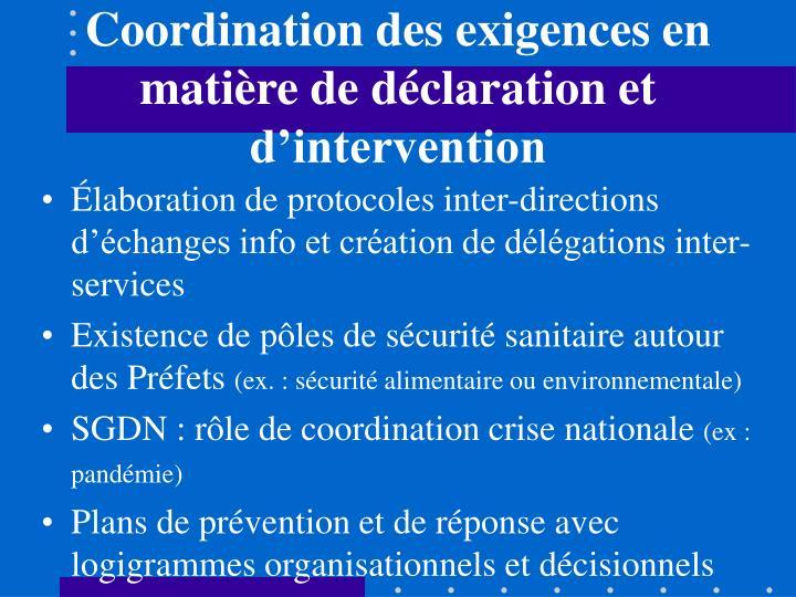 Coordination des exigences en matière de déclaration et d'intervention