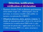 d tection notification v rification et d claration