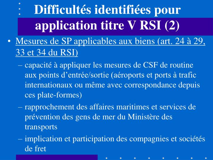 Difficultés identifiées pour application titre V RSI (2)