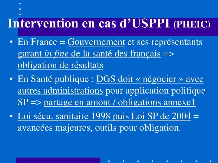 Intervention en cas d'USPPI