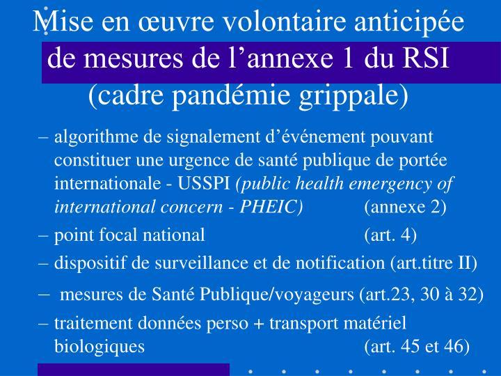 Mise en œuvre volontaire anticipée de mesures de l'annexe 1 du RSI (cadre pandémie grippale)