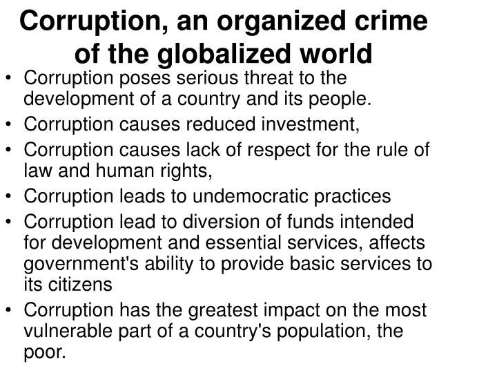 Corruption, an organized crime of the globalized world
