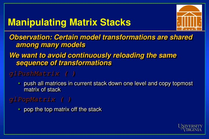 Manipulating Matrix Stacks