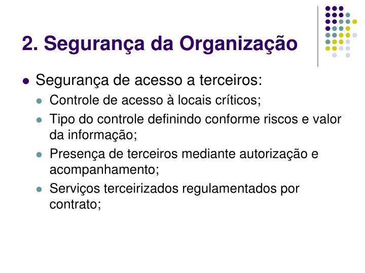 2. Segurança da Organização