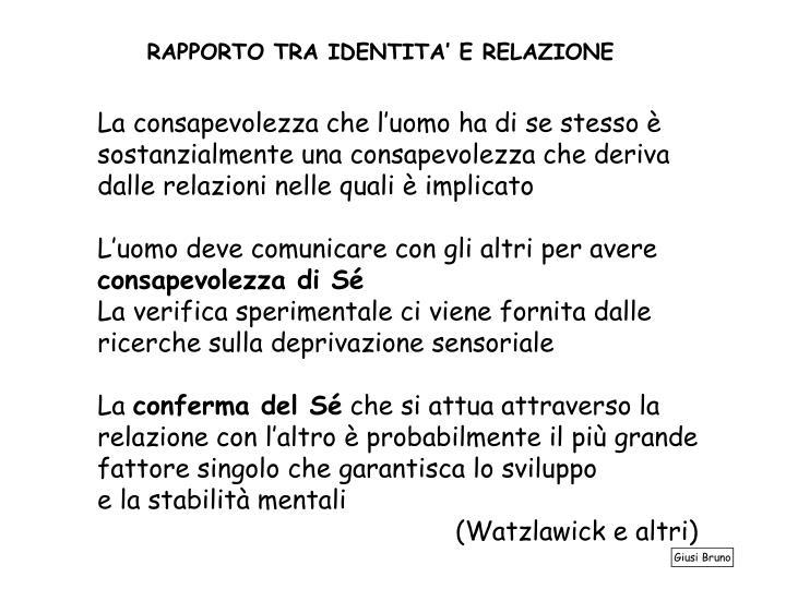 RAPPORTO TRA IDENTITA' E RELAZIONE