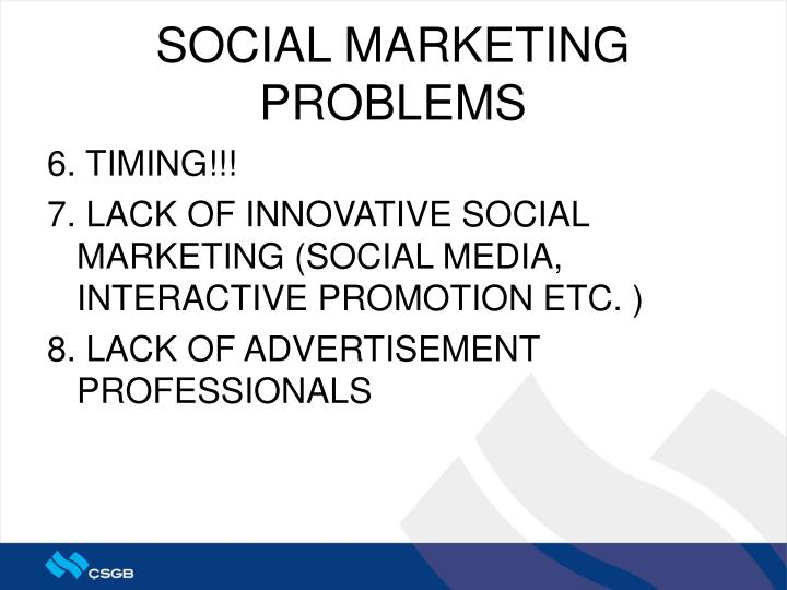 SOCIAL MARKETING PROBLEMS