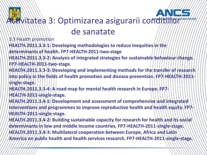 Activitatea 3: Optimizarea asigurarii conditiilor de sanatate