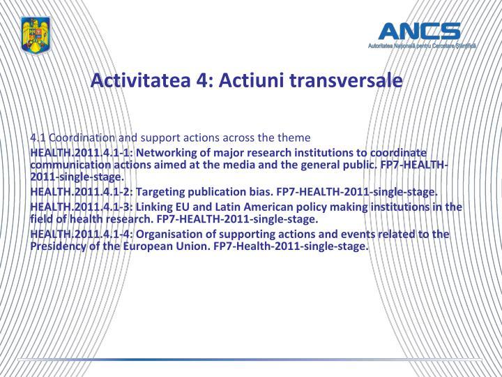 Activitatea 4: Actiuni transversale