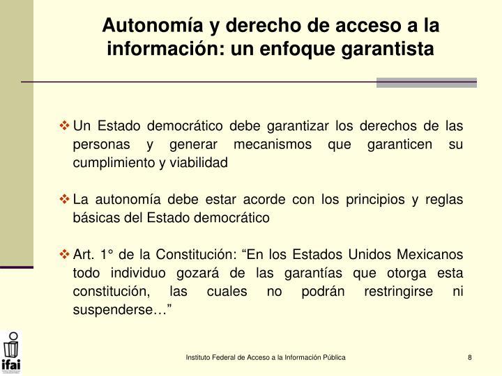 Autonomía y derecho de acceso a la información: un enfoque garantista