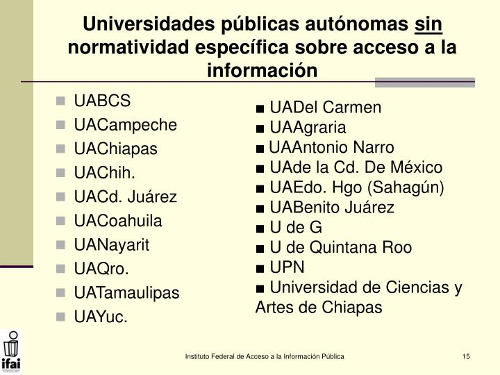 Universidades públicas autónomas