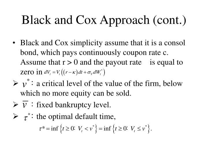 Black and Cox Approach (cont.)