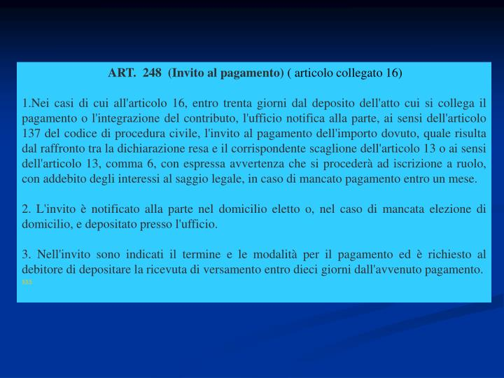 ART.  248  (Invito al pagamento)