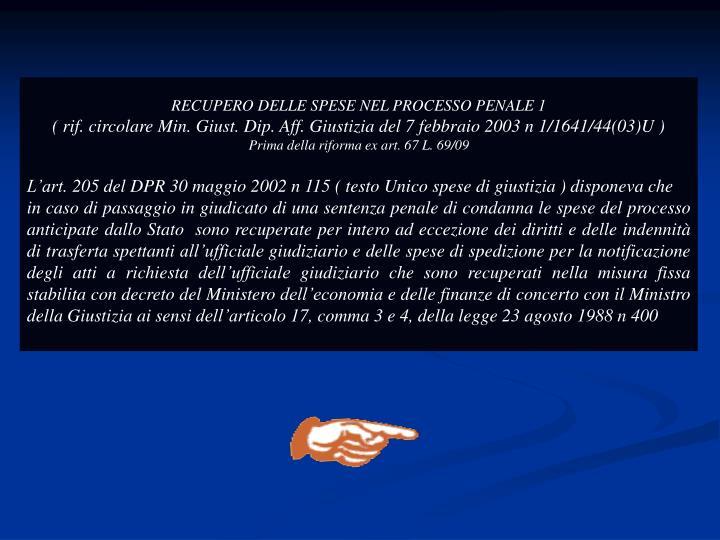 RECUPERO DELLE SPESE NEL PROCESSO PENALE 1
