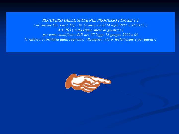 RECUPERO DELLE SPESE NEL PROCESSO PENALE 2-1