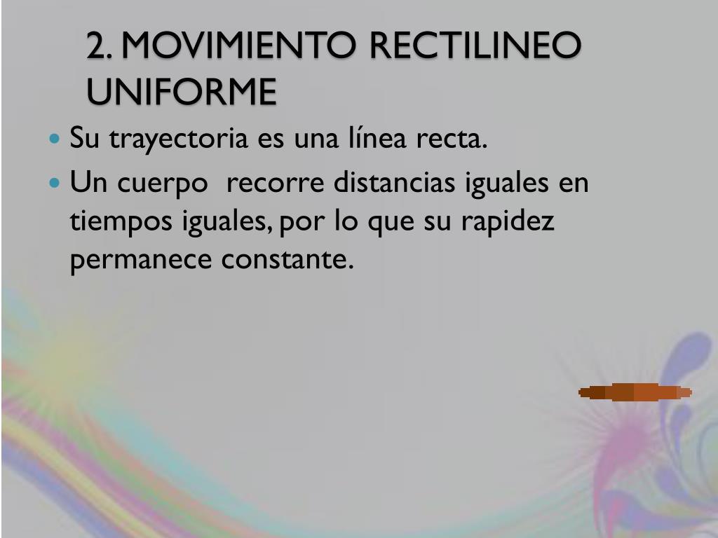 2. MOVIMIENTO RECTILINEO UNIFORME