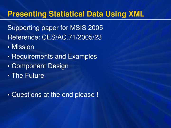 Presenting statistical data using xml1